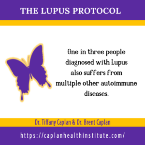 Systemic Lupus Erythematosus (SLE or lupus)