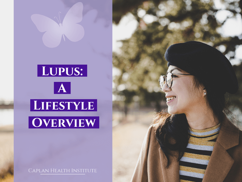 Fitness and your brain. Lupus: A Lifestyle Overview.