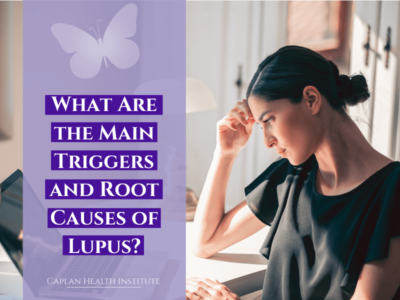 What Are the Main Triggers and Root Causes of Lupus?