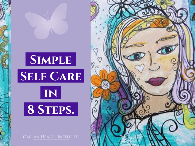 Simple Self Care in 8 Steps.