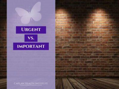 Urgent vs. Important!