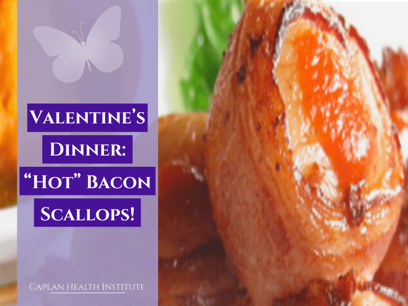 "Valentine's Dinner: ""Hot"" Bacon Scallops!"