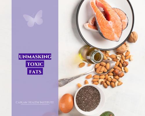 Unmasking Toxic fats
